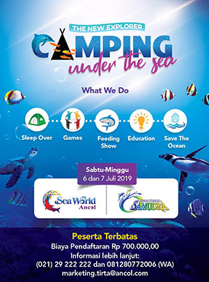 Camping Under The Sea - Ancol News